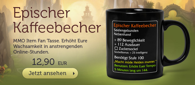 Epischer Kaffeebecher - MMO Item Fan Tasse - 12,90 EUR